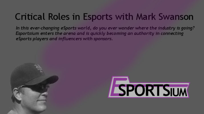 Critical Roles in Esports with Mark Swanson